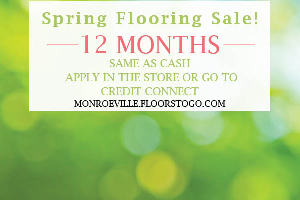 12 months same as cash financing available during the Spring Flooring Sale at Floors To Go of Monroeville!