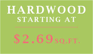 Hardwood Flooring starting at $2.69 sq.ft. during the Spring Flooring Sale at Floors To Go of Monroeville!