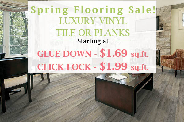 Luxury Vinyl Plank or tile starting at $1.69 sq.ft. (gluedown) and $1.99 sq.ft. (click lock) during the Spring Flooring Sale at Floors To Go of Monroeville!