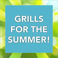 Grills for the summer! See what we have in stock. Grilling kits are available.