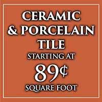 Ceramic & Porcelain Tile Flooring starting at 89¢